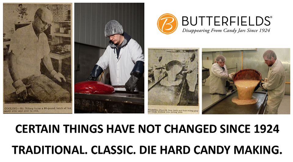 About Us - 1924 hard candy maker Butterfields Candy. Old fashion hard candy by Butterfields Candy.